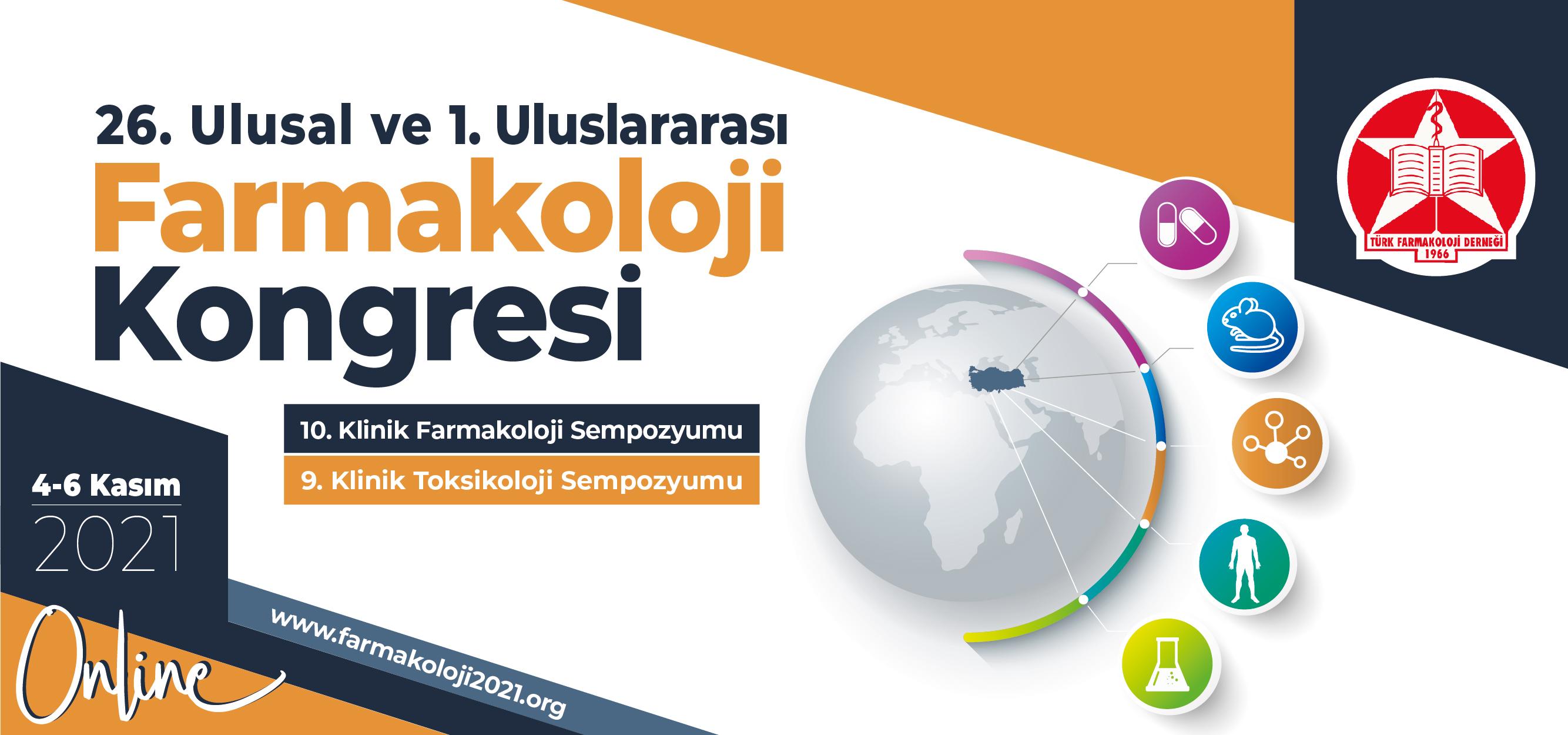 26. Ulusal ve 1. Uluslararası Farmakoloji Kongresi Duyurusu